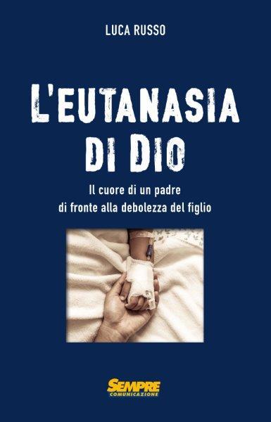 _______L'EUTANASIA DI DIO